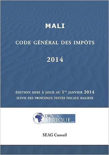 Epub ebooks à télécharger gratuitement Mali - Code General des Impots 2014 PDF