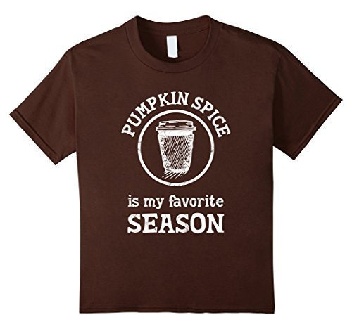 Kids Pumpkin Spice Is My Favorite Season Tshirt for Fall Lovers 10 Brown