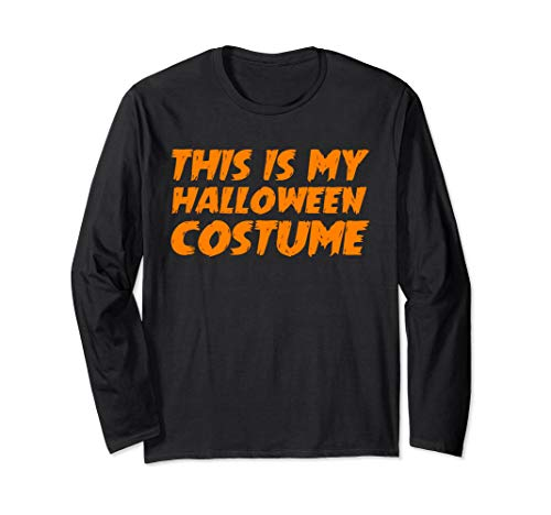 This Is My Halloween Costume T-Shirt Easy Funny Costumes Tee