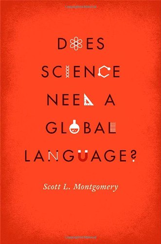 Does Science Need a Global Language?: English and the Future of Research