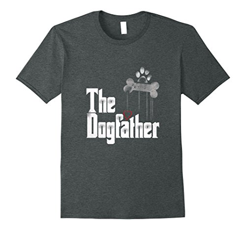 Mens The Dogfather Shirt Dad Dog T-shirt | Funny Father's Day Tee 2XL Dark Heather (For Dog Tshirts Men)