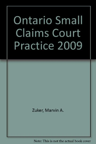 Ontario Small Claims Court Practice 2009