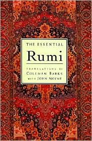 The Essential Rumi Publisher: HarperOne New Expanded Edition by