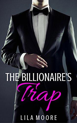 The Billionaire's Trap (Remember Me Book 1)