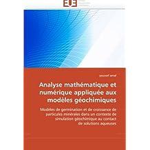 Analyse mathématique et numérique appliquée aux modèles géochimiques