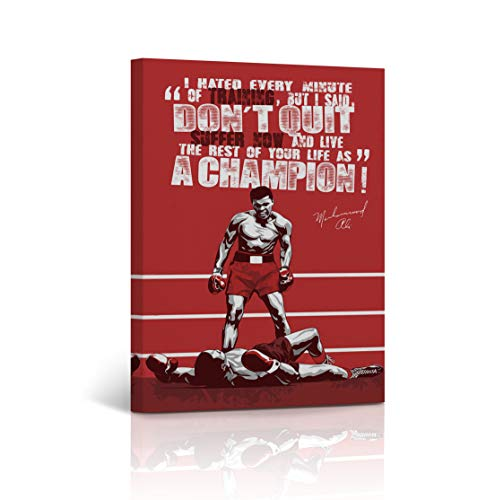 Muhammad Ali Quote Canvas Print I Hated Every Minute of Training But I Said Don't Quit Suffer Now and Live The Rest of Your Life As a Champion - Ready to Hang -%100 Handmade in The USA - 12x8