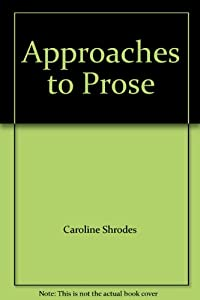 Paperback Approaches to Prose Book