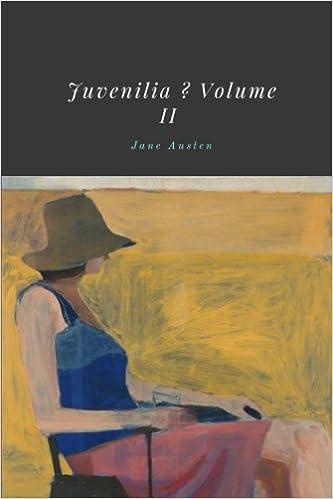 Juvenilia Volume II By Jane Austen Amazoncouk 9781986753487 Books