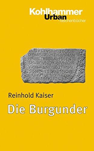 Die Burgunder (Urban-Taschenbücher, Band 586)