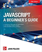 JavaScript A Beginner's Guide, 5th Edition Front Cover