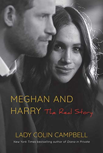 Book Cover: Meghan and Harry: The Real Story