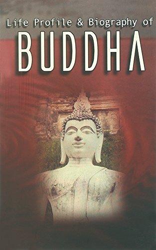 Life Profile and Biography of Buddha