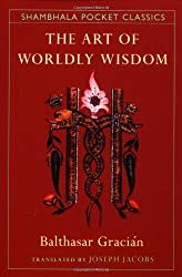 The Art of Worldly Wisdom (Shambhala Pocket Classics)