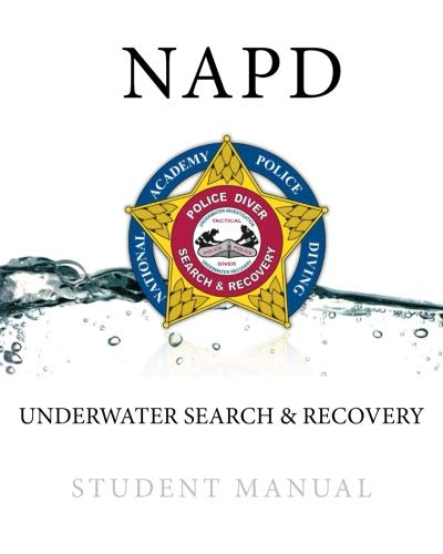 NAPD Underwater Search & Recovery: Student Manual ()