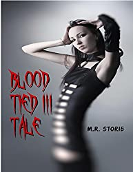 Blood Tied III Tale (Blood Tied Tales)