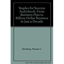 Staples for Success Audiobook: From Business Plan to Billion-Dollar Business in Just a Decade