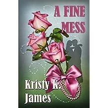 A Fine Mess: A Love Inspired Christian Romance