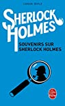 Souvenirs sur Sherlock Holmes par Conan Doyle