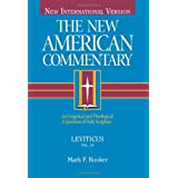Leviticus: An Exegetical and Theological Exposition of Holy Scripture (Volume 3) (The New American Commentary)