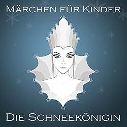 Die Schneekönigin (Märchen für Kinder)