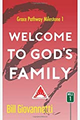 Welcome To God's Family (Grace Pathway) Paperback