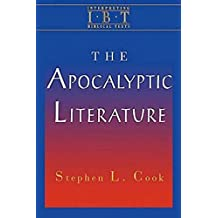 The Apocalyptic Literature: Interpreting Biblical Texts Series