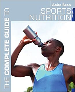 A Complete Guide to Sports Nutrition (Complete Guides)