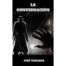 """La Conversación: Primera entrega de """"La Familia"""" (Trilogía """"La Familia"""" nº 1)"""