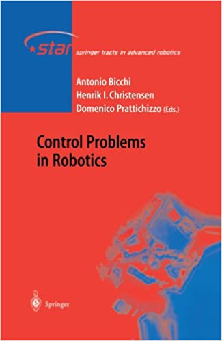 Download online Control Problems in Robotics (Springer Tracts in Advanced Robotics) PDF