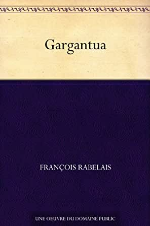 Gargantua french edition kindle edition by franois rabelais print list price 1357 fandeluxe Images