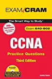 CCNA Practice Questions (Exam 640-802) (3rd Edition)