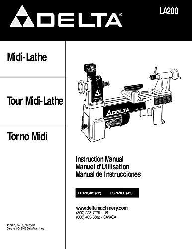 - Delta LA200 Midi-Lathe Instruction Manual [Plastic Comb] [Jan 01, 1900] Misc