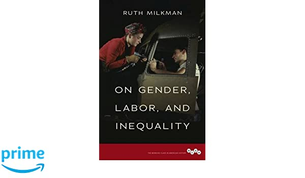 Short Essays In English Amazoncom On Gender Labor And Inequality Working Class In American  History  Ruth Milkman Books Research Proposal Essay Example also Narrative Essay Thesis Amazoncom On Gender Labor And Inequality Working Class In  Help My Assignment
