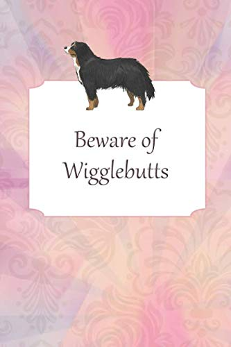 Lined Notebook: Journal With Quote - Bernese Mountain Dog Gifts (Gag Gifts) ()