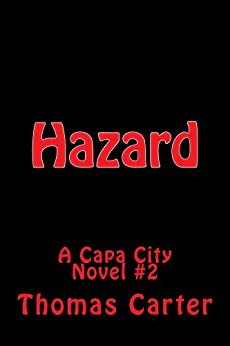 Amazon.com: Hazard (Capa City Book 2) eBook: Thomas Carter: Kindle