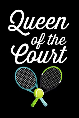 Queen of the Court: Lined Journal Notebook for Female Tennis Players and Fans