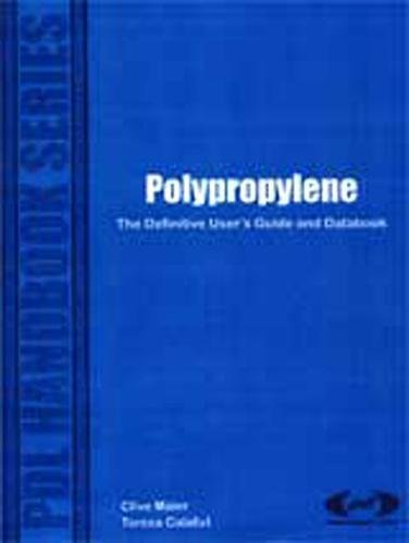 Polypropylene: The Definitive Users Guide (Plastics Design Library) - Industrial Polypropylene Media