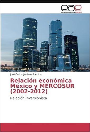 Relación económica México y MERCOSUR (2002-2012): Relación inversionista