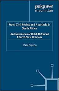New PDF release: State, Civil Society and Apartheid in South Africa: An