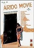 Arido Movie (Lirio Ferreira) (2004) - Guilherme Weber / Giulia Gam / Selton Mello / Jose