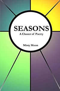 Seasons: A Cluster of Poetry