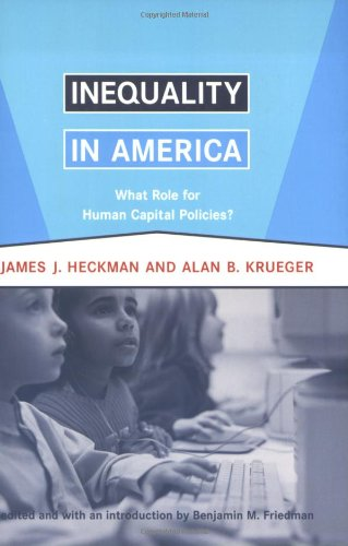 Inequality in America: What Role for Human Capital Policies? (Alvin Hansen Symposium on Public Policy at Harvard University)