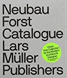 img - for Stefan Gandl: Neubau Forst Catalogue : Urban Tree Collection for the Modern Architect and Designer (Paperback); 2014 Edition book / textbook / text book