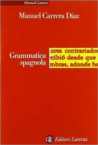 Amazon It Grammatica Spagnola Carrera Diaz Manuel Libri