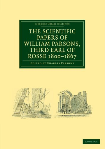 By William Parsons The Scientific Papers of William Parsons, Third Earl of Rosse 1800-1867 (Cambridge Library Collectio (1st First Edition) [Paperback] pdf epub