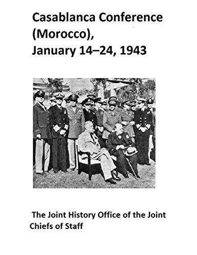 Casablanca Conference (Morocco), January 14-24, 1943