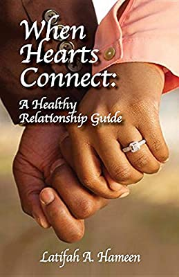 When Hearts Connect: A Healthy Relationship Guide