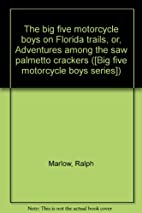 The big five motorcycle boys on Florida…