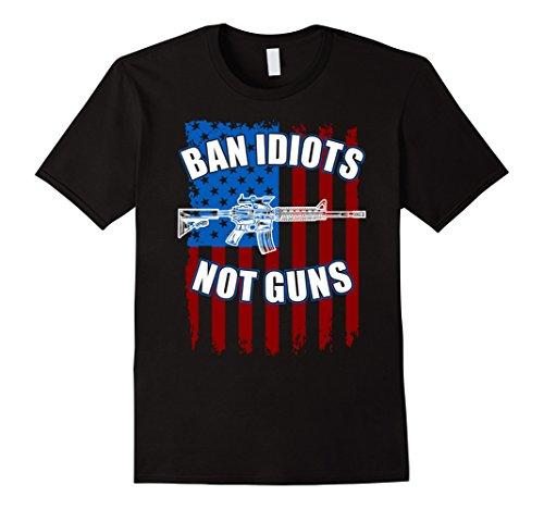 Mens Ban Idiots Not Guns 2nd Amendment T-Shirt Large - Ban Man