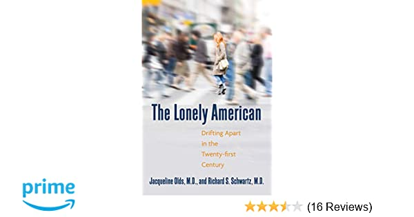 The Lonely American Drifting Apart In The Twentyfirst Century Unique Drifting Apart Picture Quotes Download